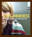 Seeds of Awareness - Video Downloads and Streaming