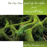 You Can Never Speak Up Too Often for the Love of All Things- MP3 Audiobook
