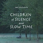 Children of Silence and Slow Time - MP3 Audiobook