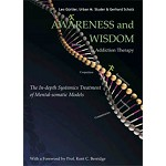 Awareness and Wisdom in Addiction Therapy - PDF eBook