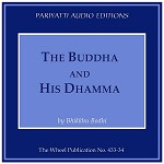 Buddha and His Dhamma, The - (MP3 audiobook)