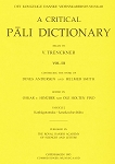 Critical Pali Dictionary, A Vol. III - Fascicle 2