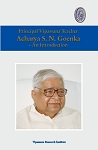 Acharya S. N. Goenka - An Introduction <br /><span>Vipassana</span>