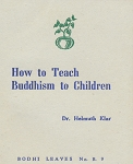 How to Teach Buddhism to Children (BL9)