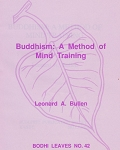 Buddhism: A Method of Mind Training