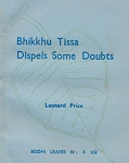 Bhikkhu Tissa Dispels Some Doubts