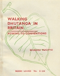 Walking Dhutanga in Britain