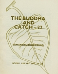Buddha & Catch-22, The