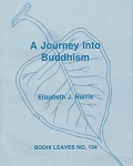 Journey into Buddhism, A