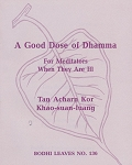 Good Dose of Dhamma, A