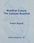 Buddhist Culture, The Cultured Buddhist