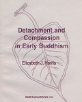 Detachment and Compassion in Early