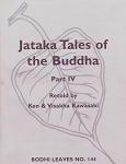 Jataka Tales of Buddha:  Part IV