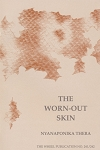 Worn-Out Skin, The