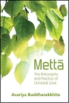 Metta: The Philosophy and Practice of Universal Love