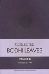 Collected Bodhi Leaves Vol. III (BL 61-90)