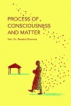 Process of Consciousness and Matter (PDF eBook)