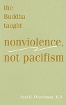 Buddha Taught Nonviolence, Not Pacifism --eBook (ePub, Mobi, PDF)
