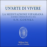 Art of Living, The - MP3 Audiobook (Italian) <br /><span>Vipassana</span>