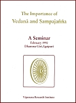 Importance of Vedana & Sampajanna <br /><span>Vipassana</span>