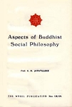 Aspects of Buddhist Social Philo