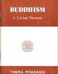 Buddhism - A living Message