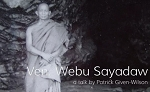Ven. Webu Sayadaw: a talk by Patrick Given-Wilson (Video Streaming and Download) <br /><span>Vipassana</span>