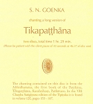 Tikapatthana (long version) chanted by S.N. Goenka <br />(2-CD Set) <br /><span>Vipassana</span>