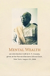 Mental Wealth (DVD) <br /><span>Vipassana</span>