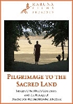 Pilgrimage to the Sacred Land (DVD) <br /><span>Vipassana</span>