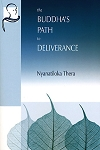 Buddha's Path to Deliverance, The