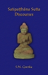 Satipatthana Sutta Discourses (2nd Edition) <br /><span>Vipassana</span>