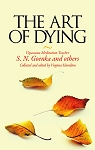 Art of Dying (Indian Edition) <br /><span>Vipassana</span>