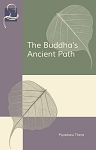 Buddha's Ancient Path (Pariyatti Edition)