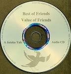 Value of Friends / Best of Friends - A Jataka Tale Audio CD