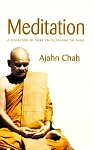 Meditation - A collection of talks on cultivating the mind