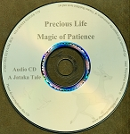 Precious Life / Magic of Patience CD