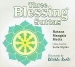 Three Blessing Suttas