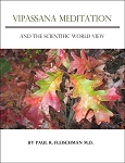 Vipassana Meditation and the Scientific World View  (PDF, ePub, Mobi eBook)