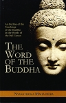 Word of the Buddha, The