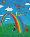 What is Love? (softcover book)