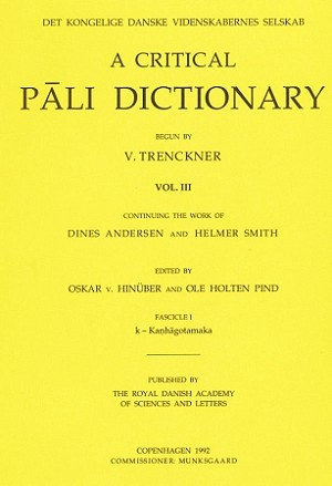 Critical Pali Dictionary, A Vol. III - Fascicle 1