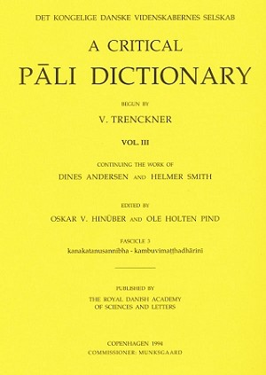 Critical Pali Dictionary, A Vol. III - Fascicle 3