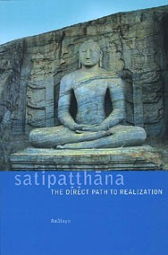 Satipatthana - The Direct Path to Realization