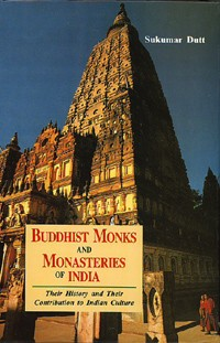 Buddhist Monks & Monasteries of India