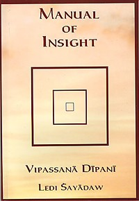 Manual of Insight, A <br /><span>Vipassana</span>