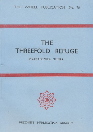 Threefold Refuge, The