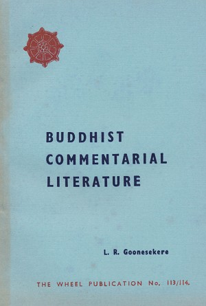 Buddhist Commentarial Literature