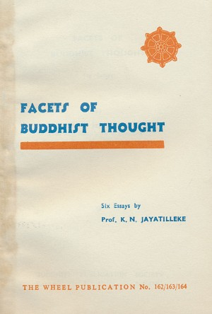 Facets of Buddhist Thought
