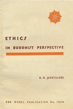 Ethics in Buddhist Perspective